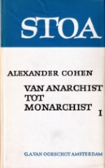 Van anarchist tot monarchist I