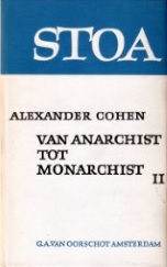 Van anarchist tot monsrchist II