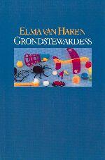 De gedichten van Elma van Haren, 2005 heden | Koninklijke